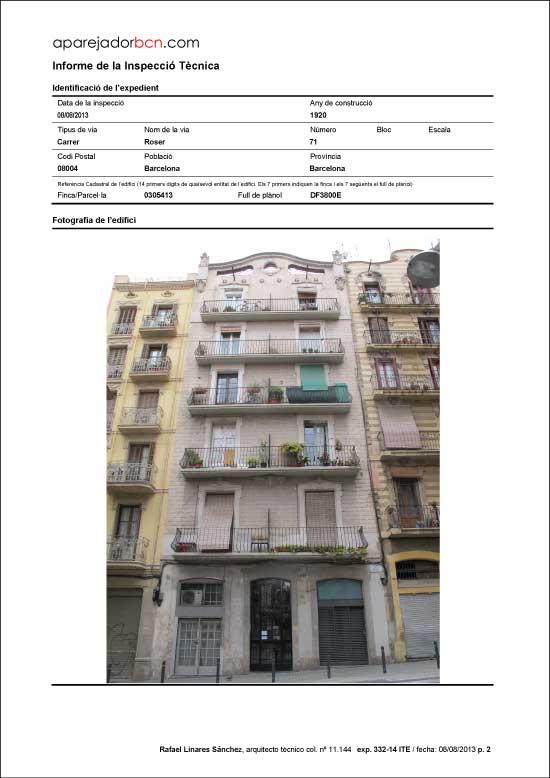 ITE C/ Roser nº 71. 08004 - Barcelona.